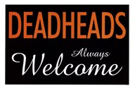Dead Heads Always Welcome Art