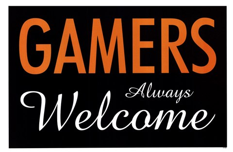 Framed Gamers Always Welcome Print