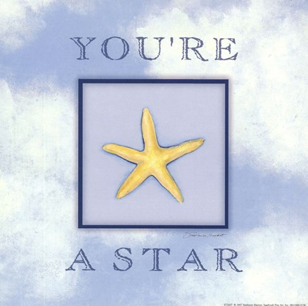 Framed You're A Star Print