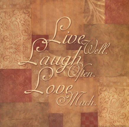 Framed Live Well, Laugh Often, Love Much Print