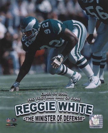 Framed Reggie White - Minister of Defense / '06 H.O.F. Print