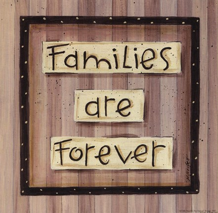 Framed Families are Forever Print