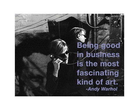 Framed Being good in business is the most fascinating kind of art Print