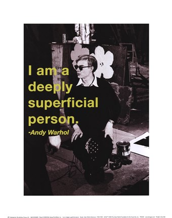 Framed I am a deeply superficial person Print