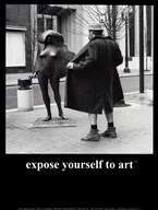Expose Yourself to Art  Fine Art Print