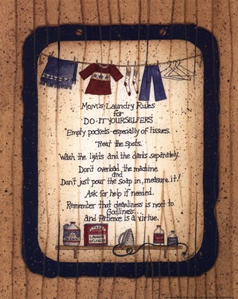 Mom S Laundry Rules Fine Art Print By Linda Spivey At