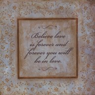 Believe Love Is Forever Art