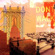 New York I Dont Walk Art