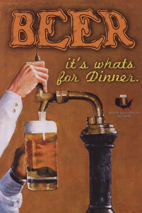 Framed Beer...It's What's For Dinner Print