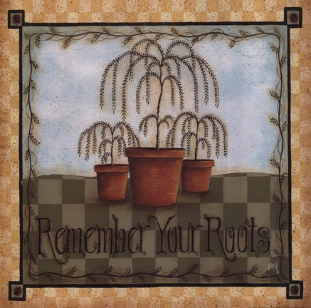 Framed Remember Your Roots Print
