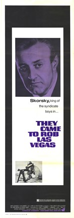 Framed They Came to Rob Las Vegas - Skorsky Print
