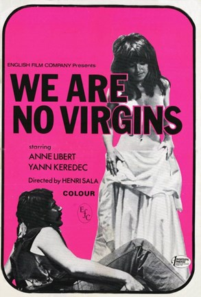 Framed We Are No Virgins Print