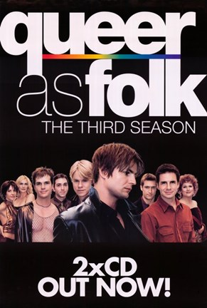 Framed Queer As Folk - the third season Print