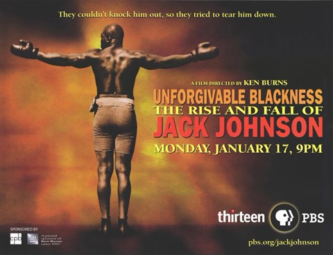 Framed Unforgivable Blackness: The Rise and Fall of Jack Johnson Print