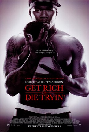 Framed Get Rich or Die Tryin' Print
