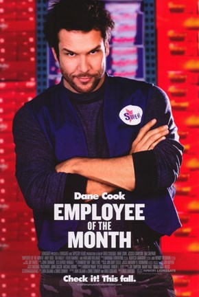 Framed Employee of the Month - Dane Cook Print