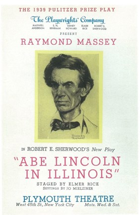 Framed Abe Lincoln In Illinois (Broadway) Print