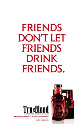 Framed True Blood (TV) Friends Don't Let Friends Drink Friends. Print