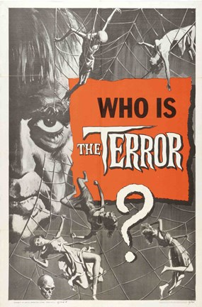 Framed Terror Who is the Terror? Print