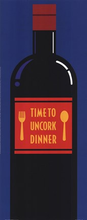 Framed Time To Uncork Dinner Print