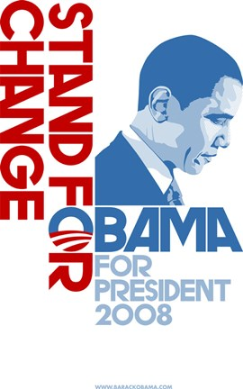 Barack Obama Stand For Change Campaign Poster Wall