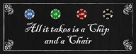 All it takes is a Chip and a Chair  Fine Art Print
