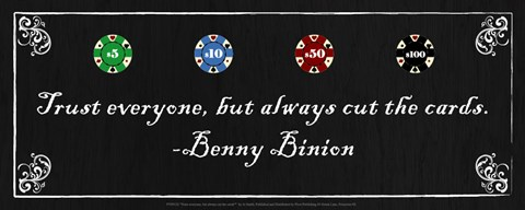 Framed Trust everyone, but always cut the cards-Benny Binion Print