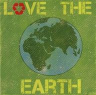 Love the Earth  Fine Art Print