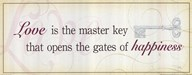 Love is the Master Key