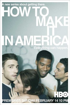 Framed How to Make It in America Print