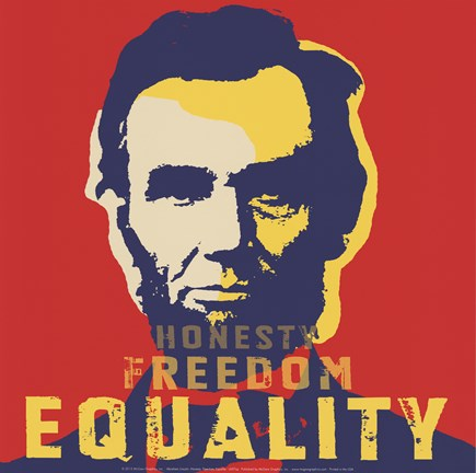 Abraham Lincoln Honesty Freedom Equality Fine Art Print