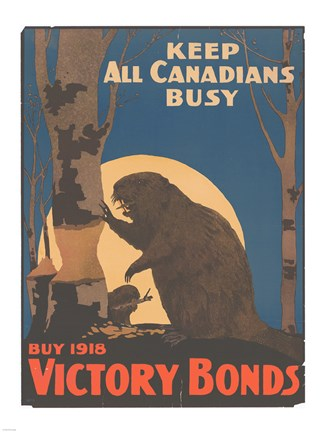 Framed Keep All Canadians Busy Buy Victory Bonds, 1918 Print