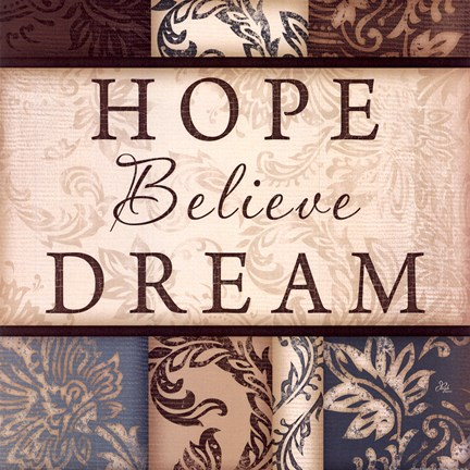 Framed Hope Believe Dream - square Print