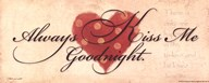 Always Kiss Me Goodnight Art