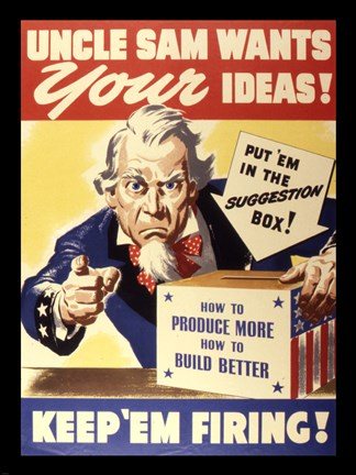 Framed Uncle Sam Wants Your Ideas Keep 'Em Firing Print