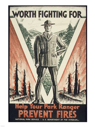 Framed Worth Fighting for, Help Your Park Ranger Prevent Fires Print