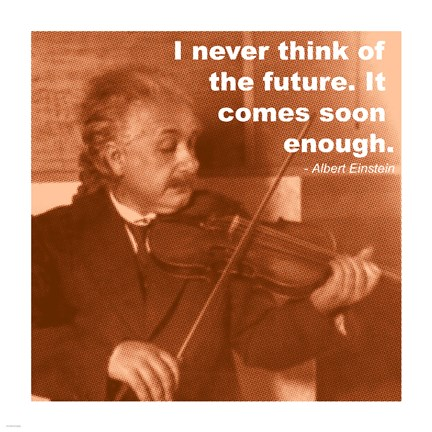 Framed Einstein Future Quote Print