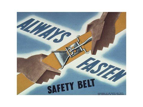 Framed Always Fasten Your Safety Belt Print