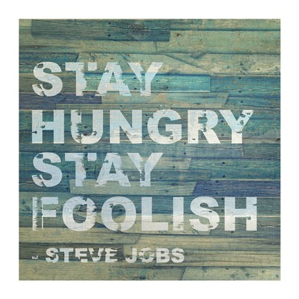 Framed Stay Hungry Steve Jobs Quote Print