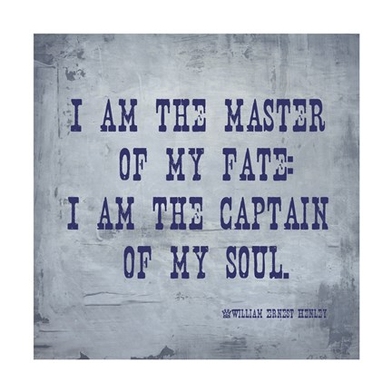 Framed I Am The Master Of My Fate: I Am The Captain Of My Soul, Invictus Print