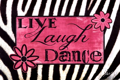 Framed Live Laugh Dance Print