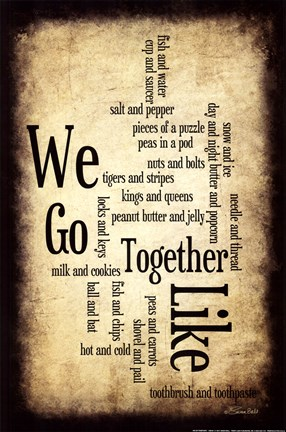 Framed We Go Together Print