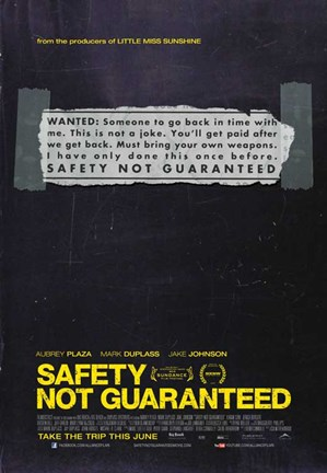 Framed Safety Not Guaranteed Print