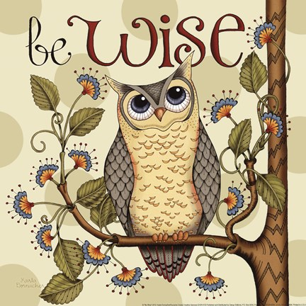 Framed Be Wise Print