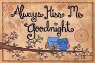 Always Kiss Me Goodnight - owls  Fine Art Print