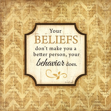 Framed Your Beliefs Print