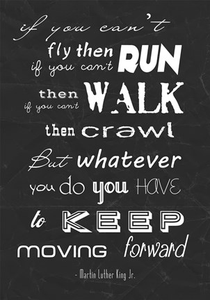 Framed Keep Moving Forward -Martin Luther King Jr. Print