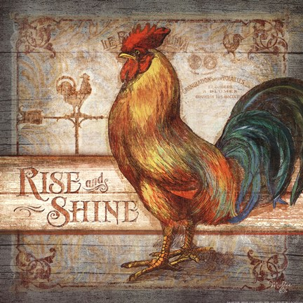 Rise Amp Shine Rooster Fine Art Print By Mollie B At