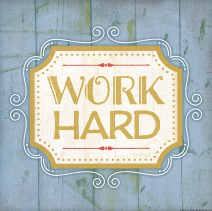 Framed Work Hard - blue Print
