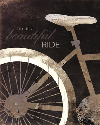 Framed Life is a Beautiful Ride Print